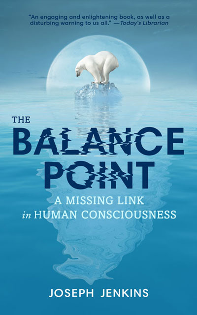 The Balance Point - A Missing Link in Human Consciousness